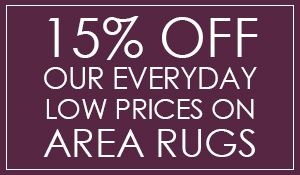 15% OFF our everyday low prices on area rugs! Stop by our showroom in Clarksville, Tennessee to see all the options!