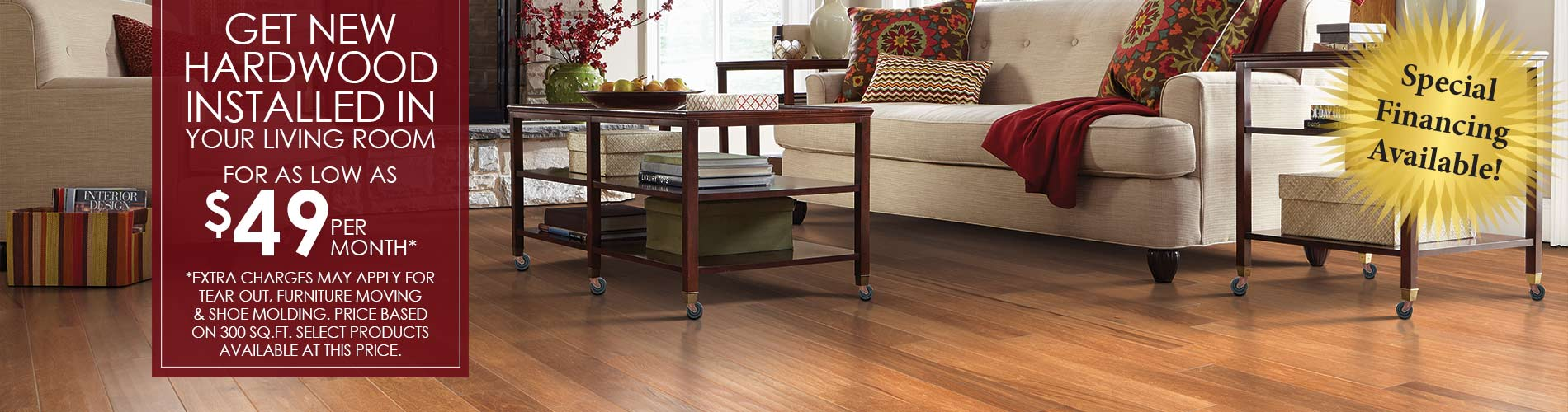 Get new hardwood installed in your living room for as low as $49 per month! Come visit our showroom in Clarksville, Tennessee to see all the amazing choices!